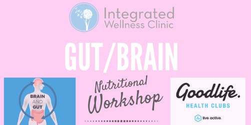 Gut/Brain Nutritional Workshop- Maroochydore