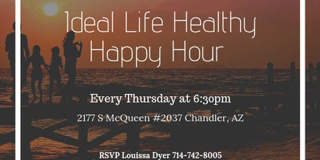Your Ideal Life Healthy Happy Hour  tickets