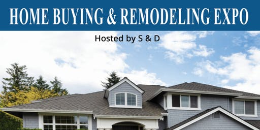 Home Buyers and Home Remodeling Expo