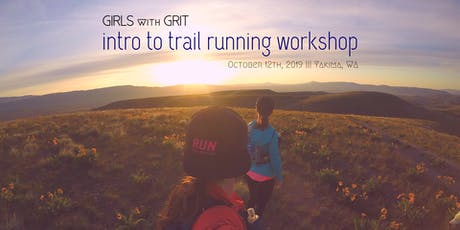 Girls with Grit Intro to Trail Running Workshop tickets