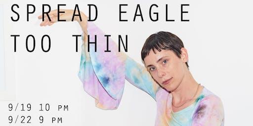 Sophia Cleary: Spread Eagle Too Thin