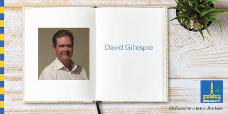 Meet David Gillespie - Wynnum Library tickets