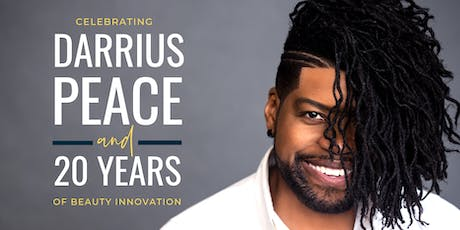 Celebrating Darrius Peace and 20 Years of Beauty Innovation tickets