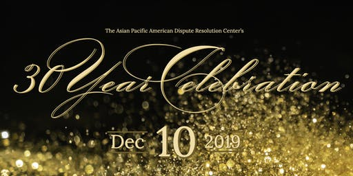 APADRC's 30 Year Anniversary Celebration - December 10, 2019