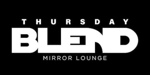 ThursdayBlend @ MIRROR LOUNGE