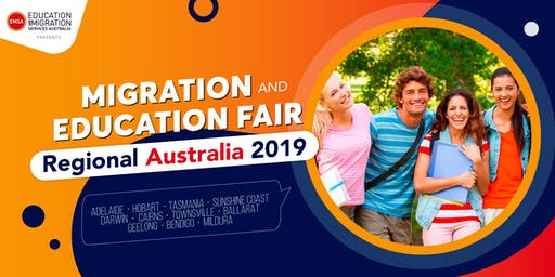 Migration and Education Fair - Regional Australia 2019