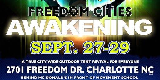 Freedom Cities AWAKENING Tent Revival!