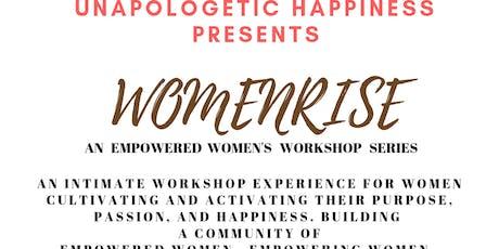 Women Rise Empowered Women's  Workshop series tickets