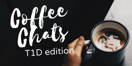 Coffee Chat: T1D edition tickets
