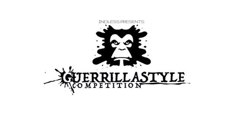 Guerrillastyle Competition Presented by Indless Intertainment tickets