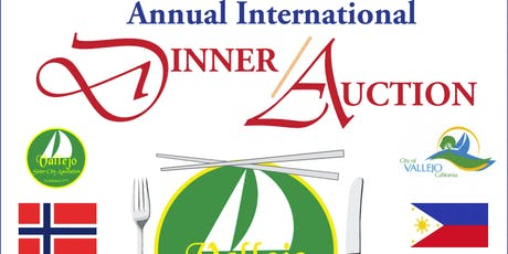 15th Annual Dinner Auction HOSTED BY Vallejo Sister City Asso. & Commission tickets