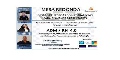 MESA REDONDA-GESTÃO DE PESSOAS COM ESTRATÉGIAS  PARA ALAVANCAR RESULTADOS