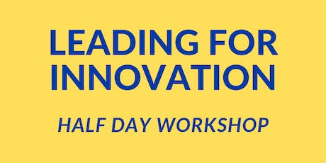 Leading for Innovation 1/2 Day Workshop (BNE) tickets