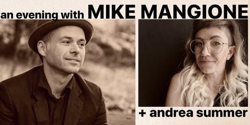 An Evening With Andrea Summer & Mike Mangione