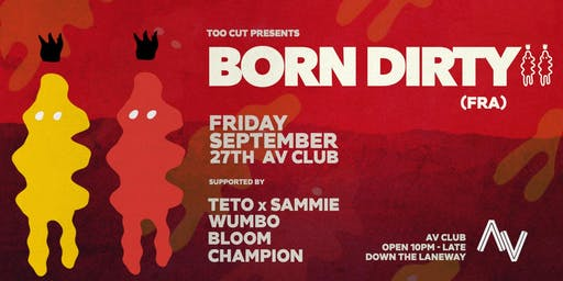 Born Dirty (FRA) | AV Club