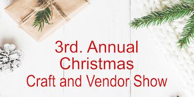 3rd Annual Christmas Craft and Vendor Show