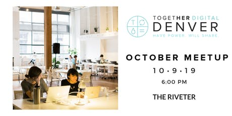Together Digital Denver | October Members+1 Meetup: Diversity and Inclusion in the Workplace tickets
