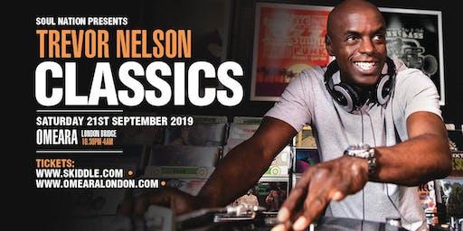 Trevor Nelson's CLASSICS - Omeara
