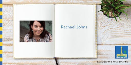 Meet Rachael Johns - Indooroopilly Library
