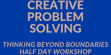 Thinking Beyond Boundaries: Creative Problem Solving 1/2 Day Workshop (BNE) tickets