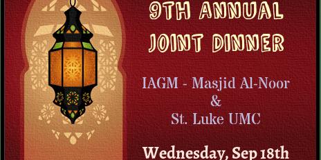 9th Annual Joint Dinner [IAGM - Masjid Al-Noor & St Luke UMC]
