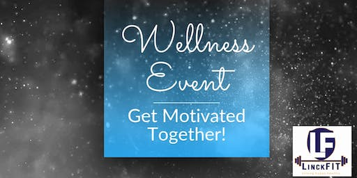 LinckFIT Wellness Event