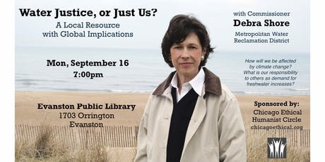 """""""Water Justice or Just Us?  A Local Resource with Global Implications"""" tickets"""