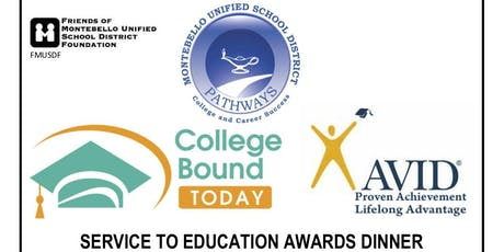 Service to Education Awards Honoring College Bound Today, AVID and Pathways tickets