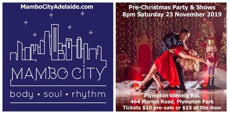 Mambo City Adelaide Pre-Christmas Salsa Party & Shows tickets