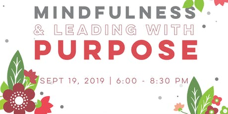 Mindfulness and Leading with Purpose  tickets