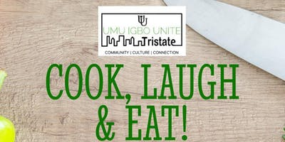 Cook, Laugh & Eat
