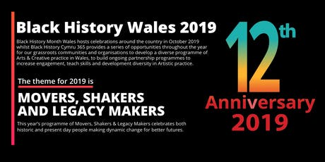Black History Month Wales 2019 Creative Arts Launch tickets