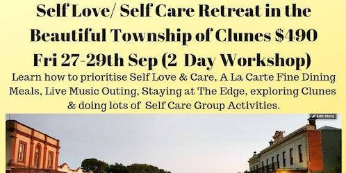 Self Love/ Self Care Retreat in Clunes