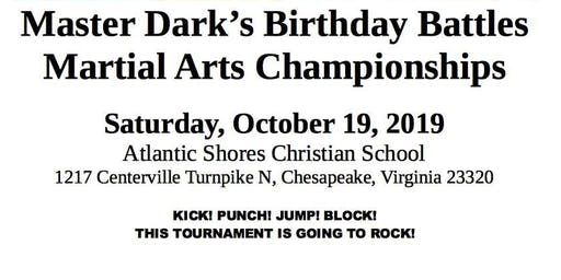 Master Dark's Birthday Battles Martial Arts Championships