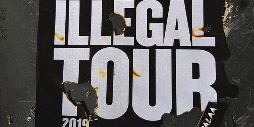 RVLTN Presents: MALAA Illegal Tour 3 (18+)