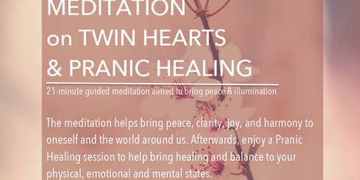 Meditation on Twin Hearts and Healing Clinic
