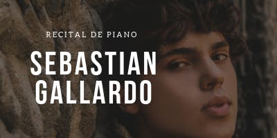 Sebastian Gallardo - Liszt , Beethoven, Chopin, Rachmaninoff, Mozart, Advis