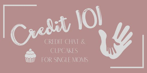 Credit 101 - Credit Chat for Single Moms