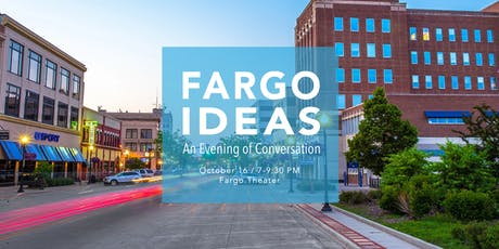 Fargo IDEAS: An Evening of Conversation tickets