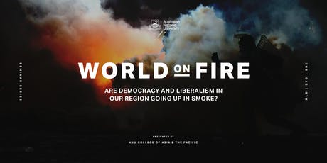 Asia Pacific Seminar Series: World on fire - MELBOURNE tickets