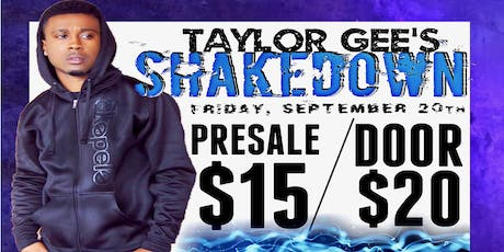 Taylor Gee's ShakeDown tickets
