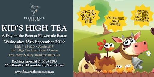 Kids High Tea - A Day on the Farm at Flowerdale Estate