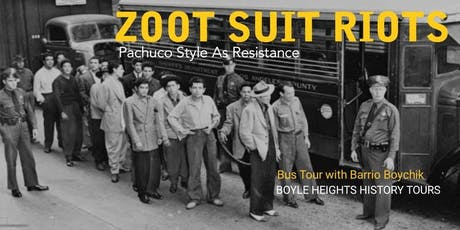 """Zoot Suit Riots"" Bus Tour (November) tickets"