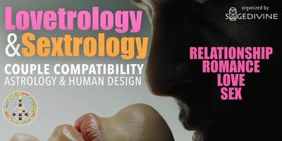 Lovetrology & Sextrology