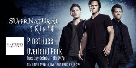 Supernatural Trivia at Pinstripes Overland Park tickets