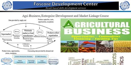 Agri-Business, Enterprise Development and Market Linkage Course tickets