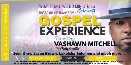 Spirit Of Thanksgiving Gospel Experience!  RESERVED SEATING TICKET ONLY!