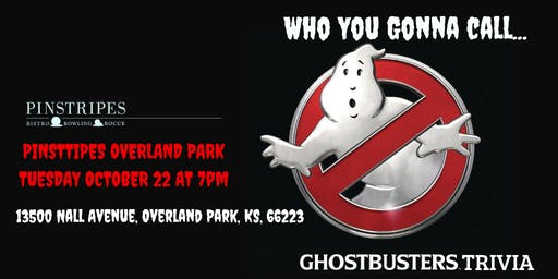 Ghostbusters Trivia at Pinstripes Overland Park