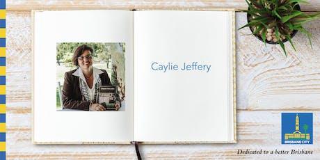 Meet Caylie Jeffery - Brisbane Square Library tickets