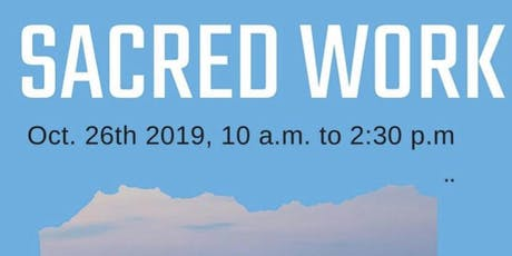 Sacred Work  tickets